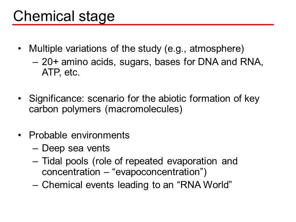 Chemical stage Multiple variations of the study (e.g., atmosphere)
