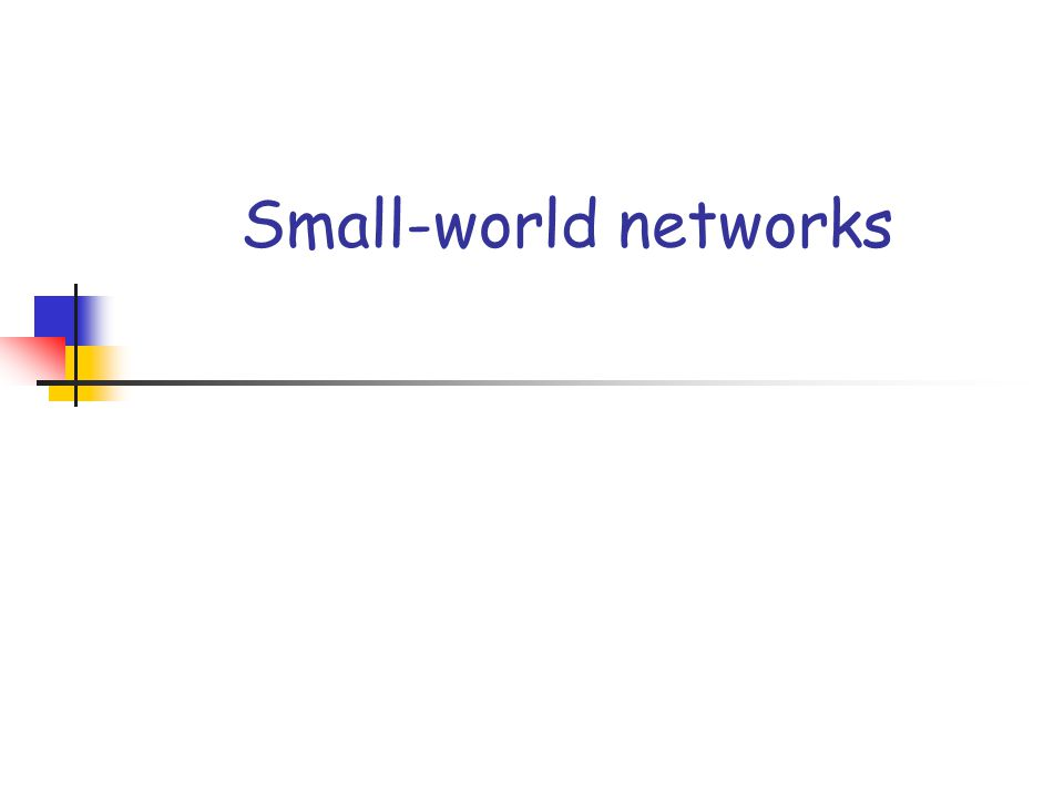 Small-world networks