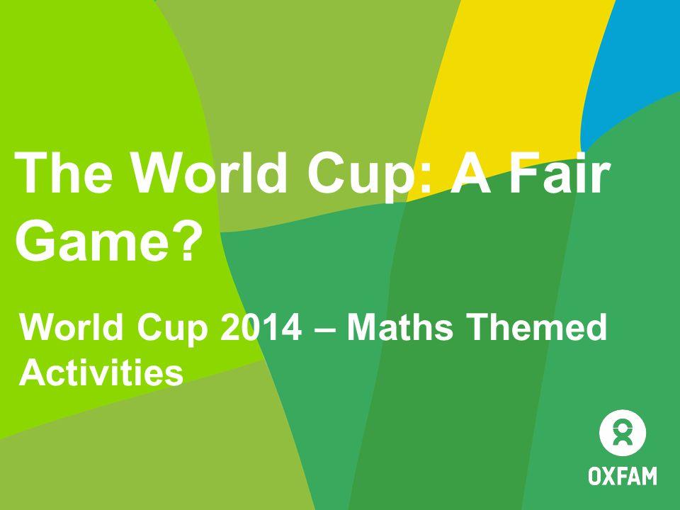 The World Cup: A Fair Game