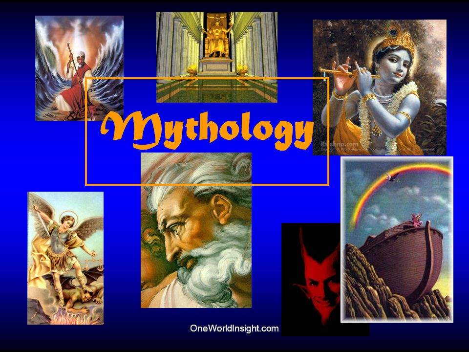 Mythology OneWorldInsight.com