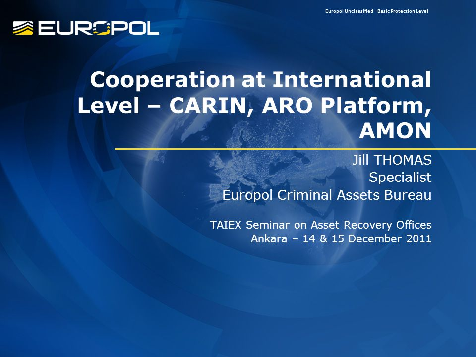 Cooperation at International Level – CARIN, ARO Platform, AMON