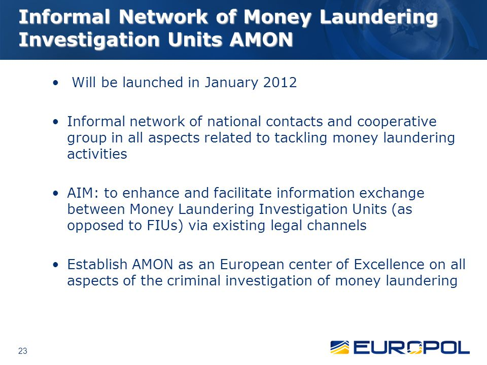 Informal Network of Money Laundering Investigation Units AMON