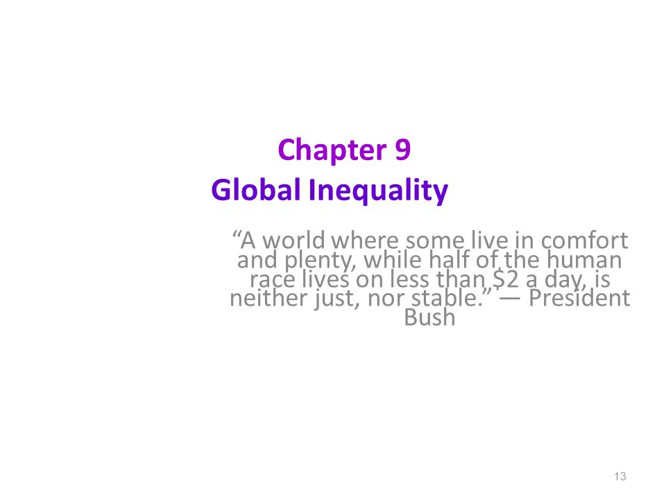 Chapter 9 Global Inequality