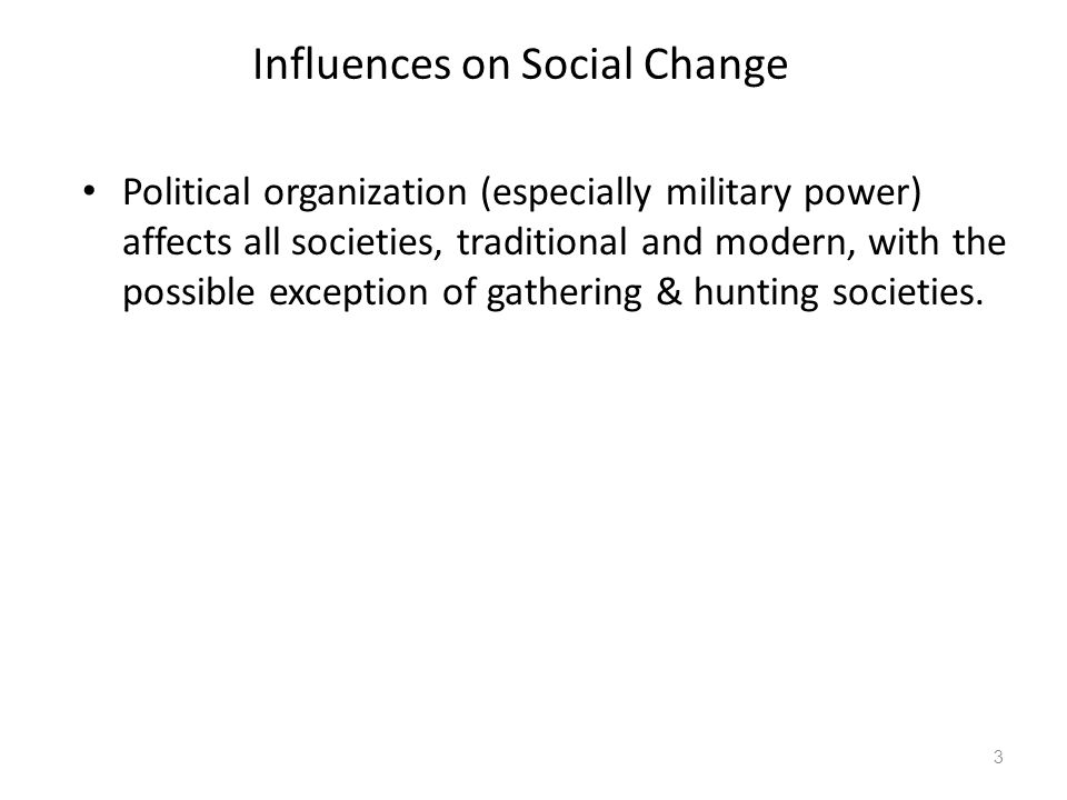 Influences on Social Change