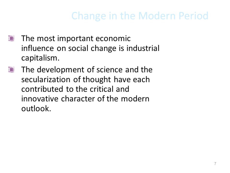 Change in the Modern Period