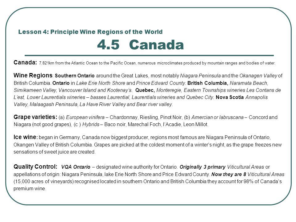 Lesson 4: Principle Wine Regions of the World 4.5 Canada