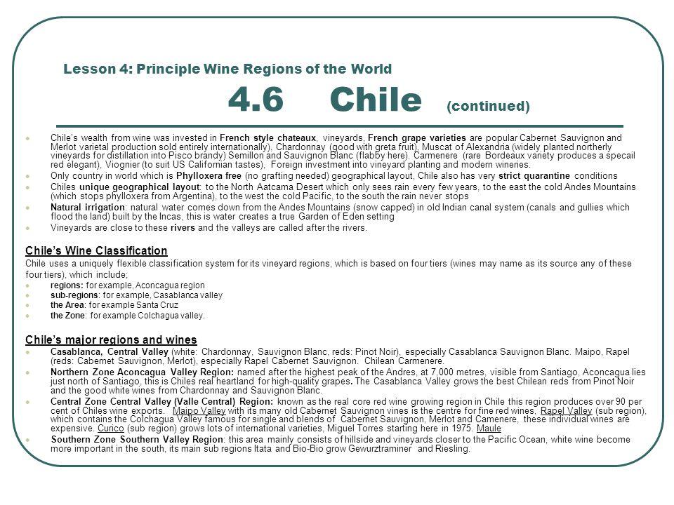 Lesson 4: Principle Wine Regions of the World 4.6 Chile (continued)