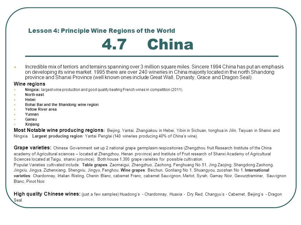 Lesson 4: Principle Wine Regions of the World 4.7 China