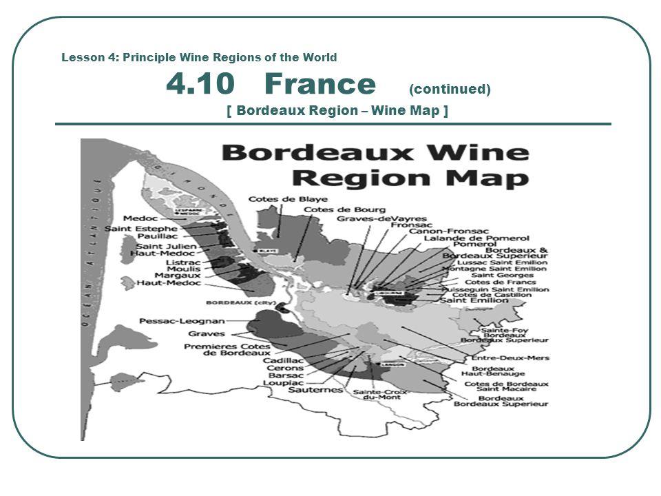 Lesson 4: Principle Wine Regions of the World 4