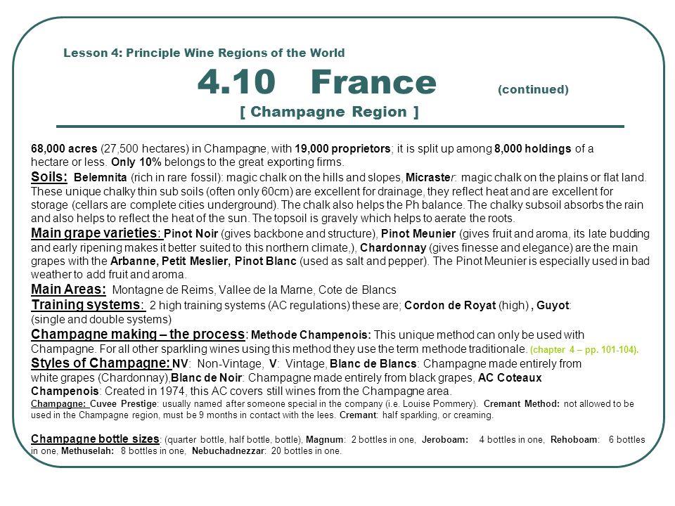 Main Areas: Montagne de Reims, Vallee de la Marne, Cote de Blancs