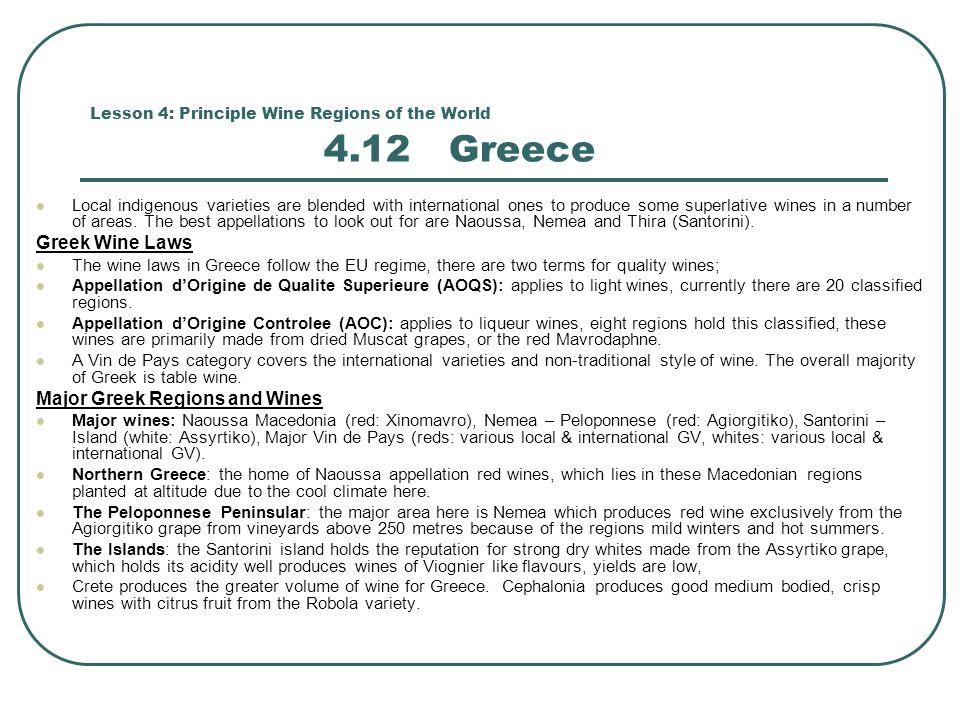 Lesson 4: Principle Wine Regions of the World 4.12 Greece
