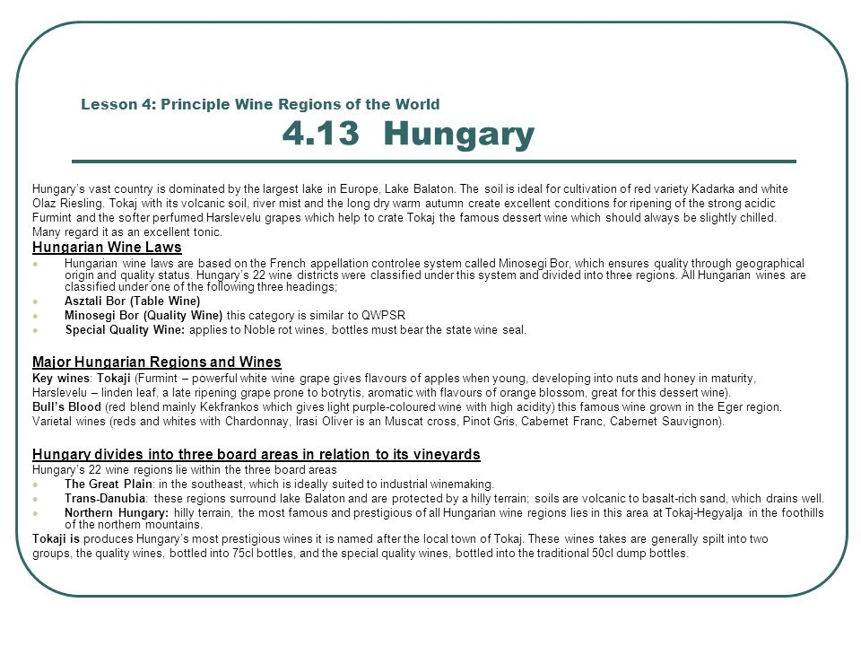 Lesson 4: Principle Wine Regions of the World 4.13 Hungary