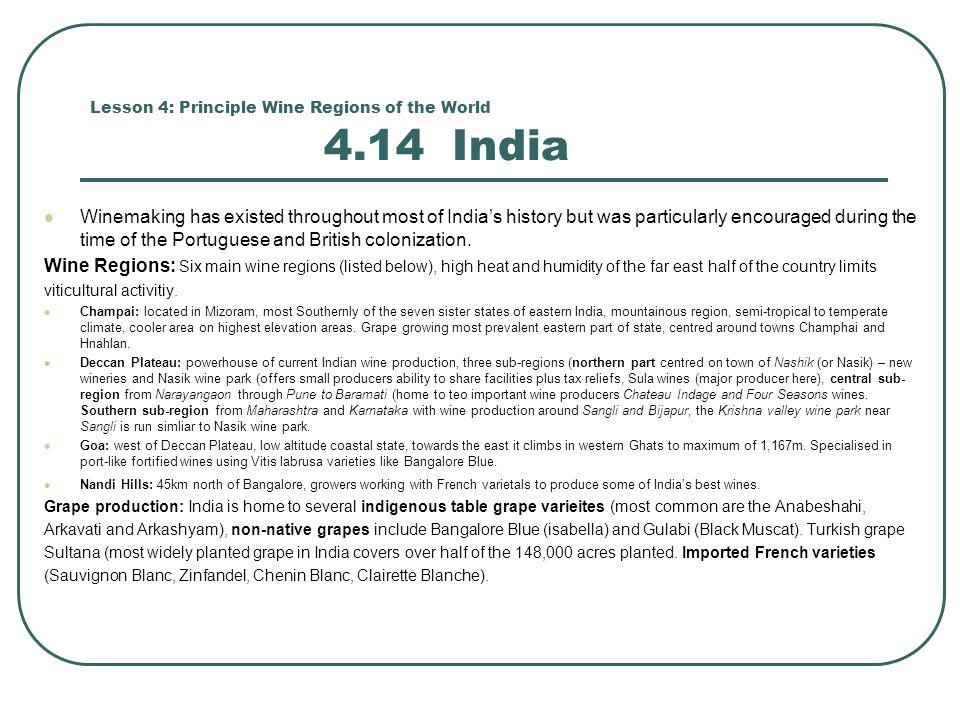 Lesson 4: Principle Wine Regions of the World 4.14 India