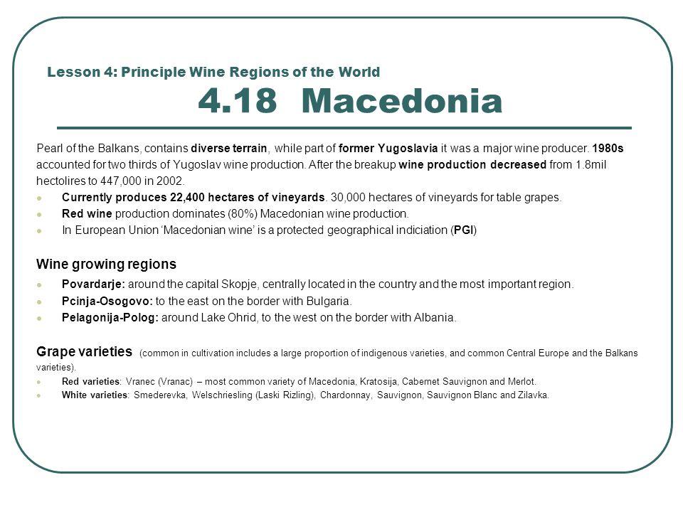 Lesson 4: Principle Wine Regions of the World 4.18 Macedonia