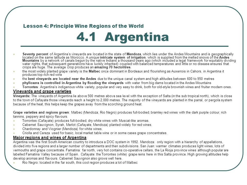 Lesson 4: Principle Wine Regions of the World 4.1 Argentina