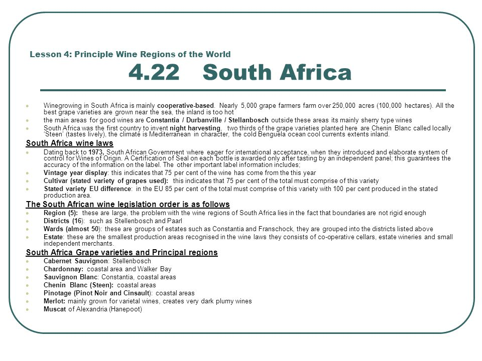 Lesson 4: Principle Wine Regions of the World 4.22 South Africa