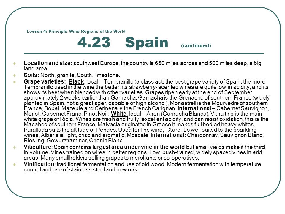 Lesson 4: Principle Wine Regions of the World 4.23 Spain (continued)