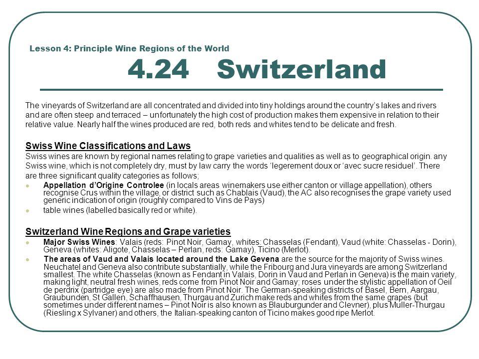 Lesson 4: Principle Wine Regions of the World 4.24 Switzerland