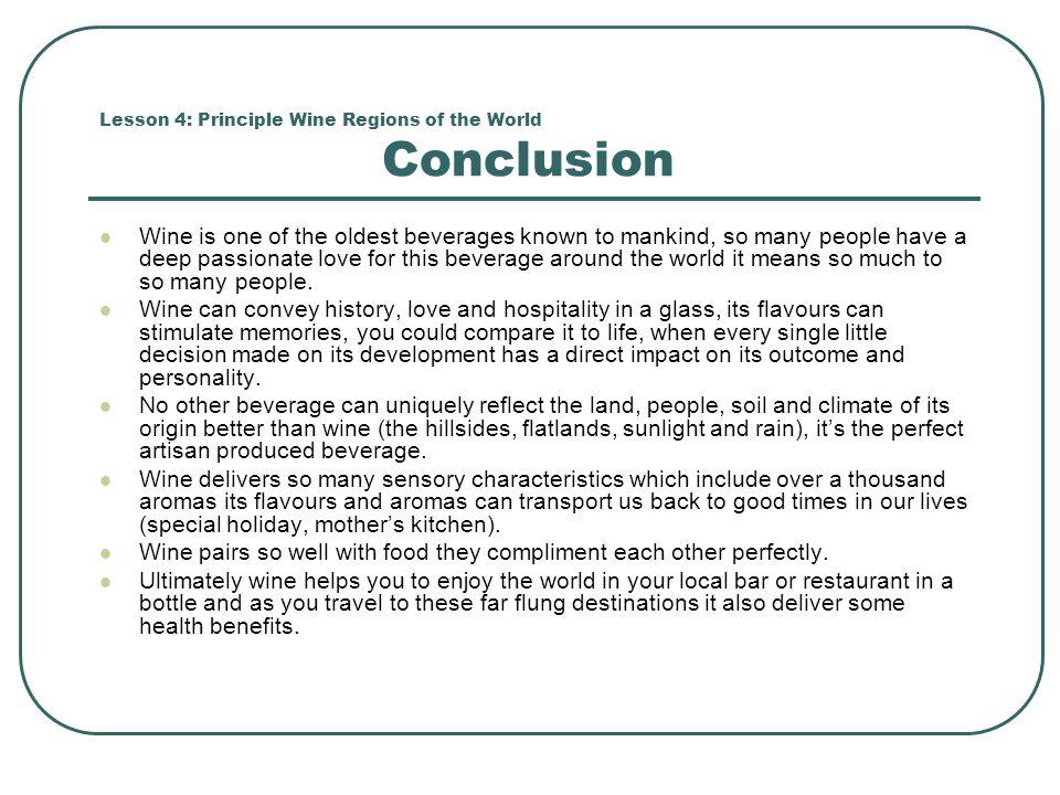 Lesson 4: Principle Wine Regions of the World Conclusion