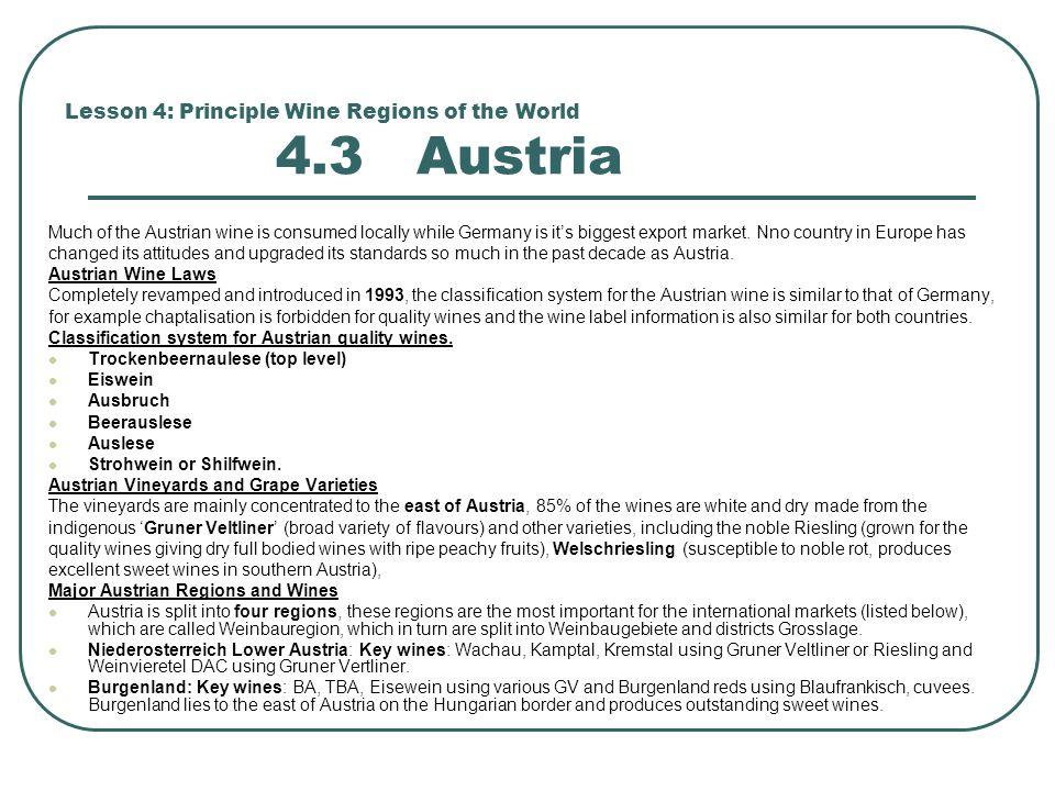 Lesson 4: Principle Wine Regions of the World 4.3 Austria
