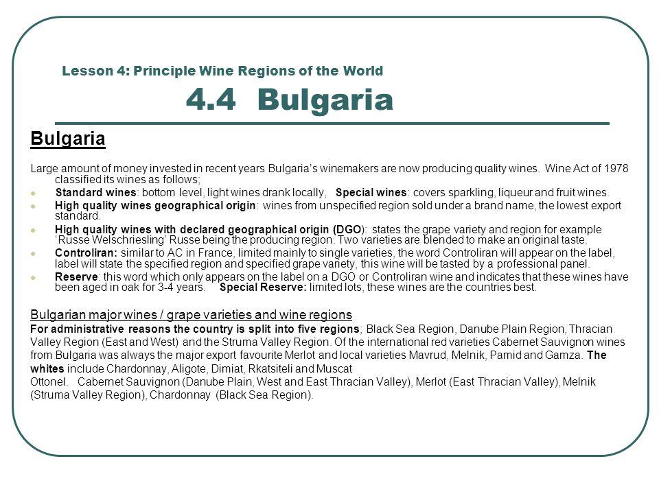 Lesson 4: Principle Wine Regions of the World 4.4 Bulgaria