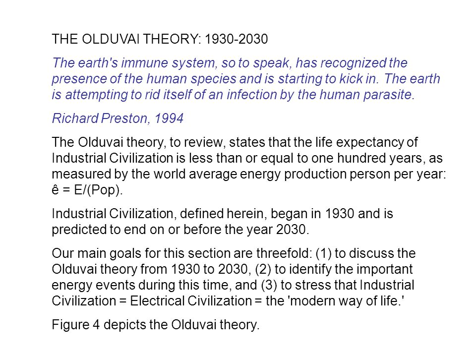THE OLDUVAI THEORY: 1930-2030