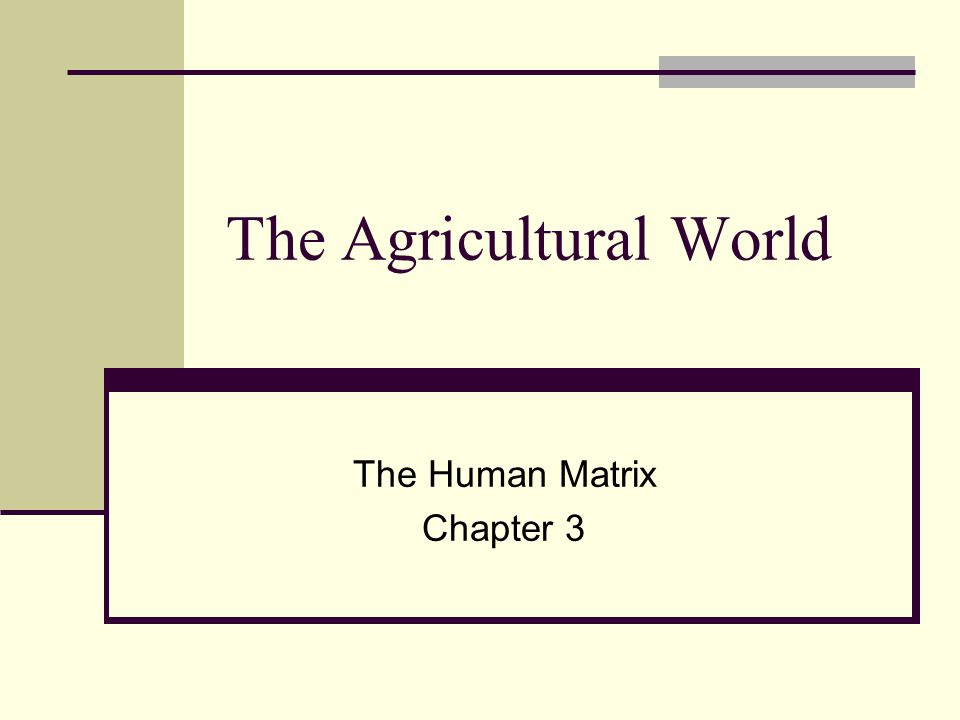 The Agricultural World
