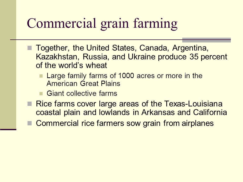 Commercial grain farming