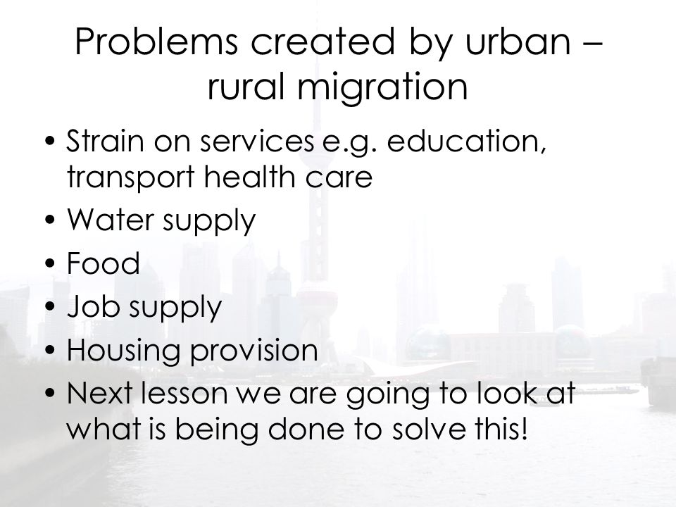 Problems created by urban – rural migration