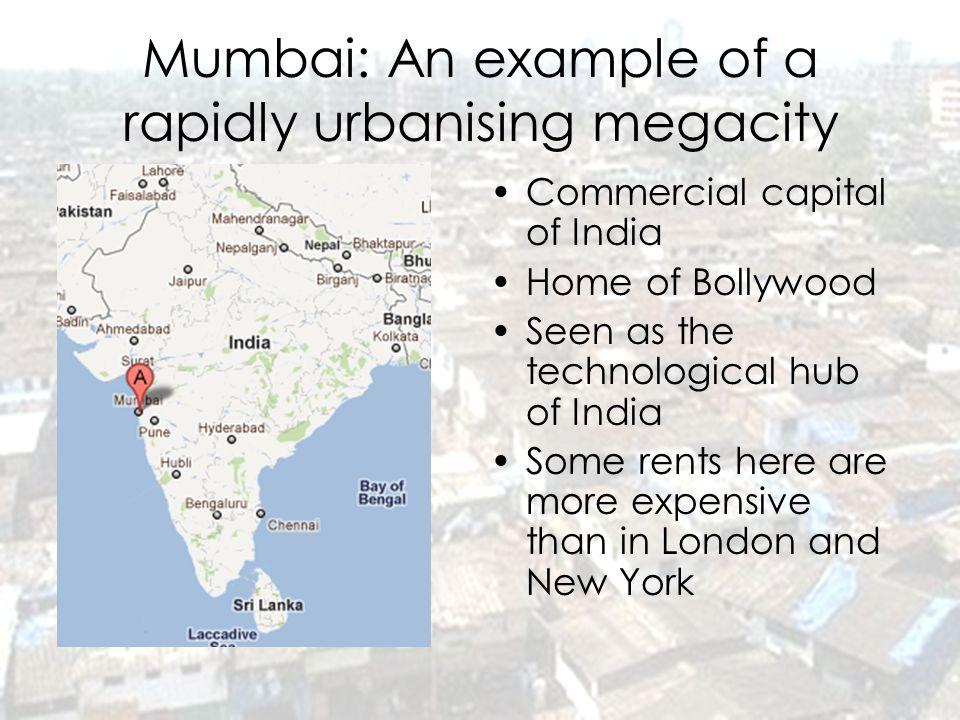 Mumbai: An example of a rapidly urbanising megacity