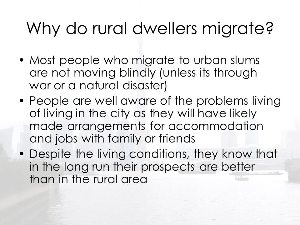 Why do rural dwellers migrate