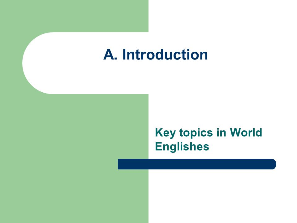 Key topics in World Englishes