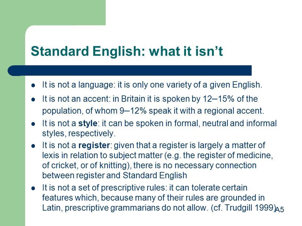 Standard English: what it isn't