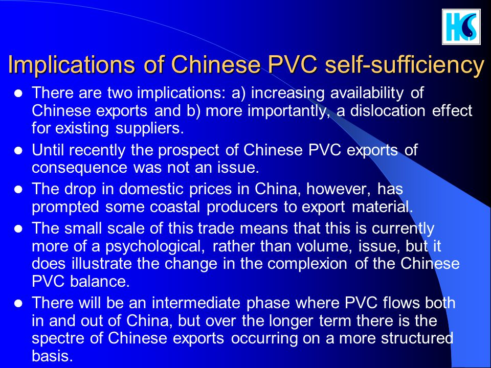 Implications of Chinese PVC self-sufficiency