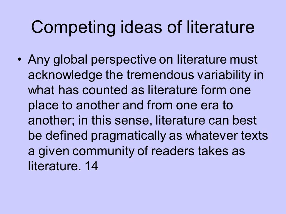 Competing ideas of literature