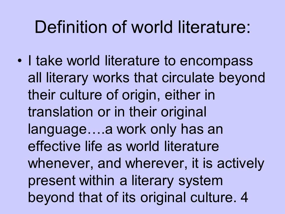 Definition of world literature: