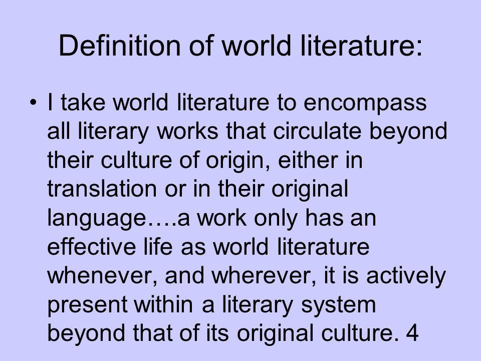 Definition of world literature: