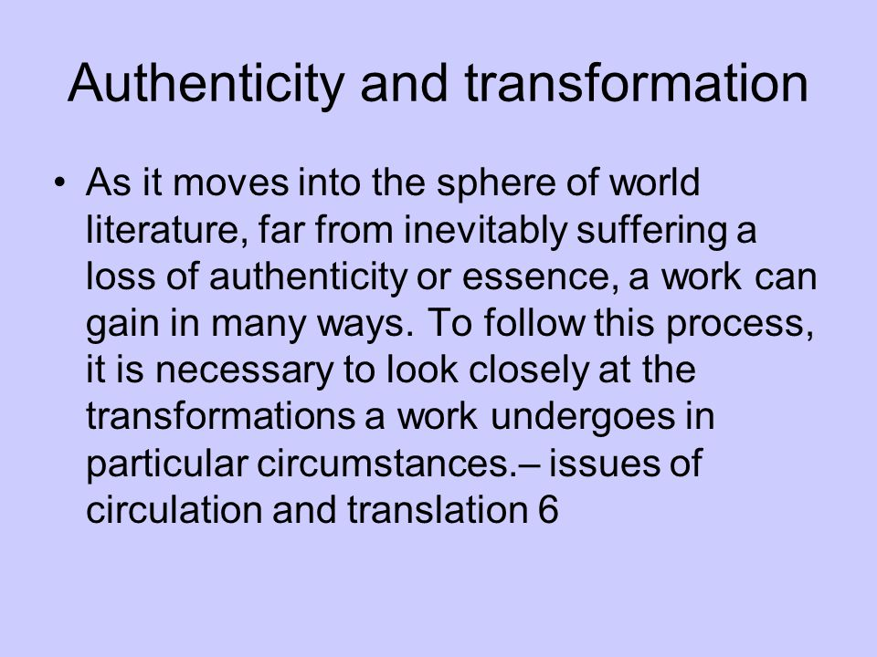 Authenticity and transformation