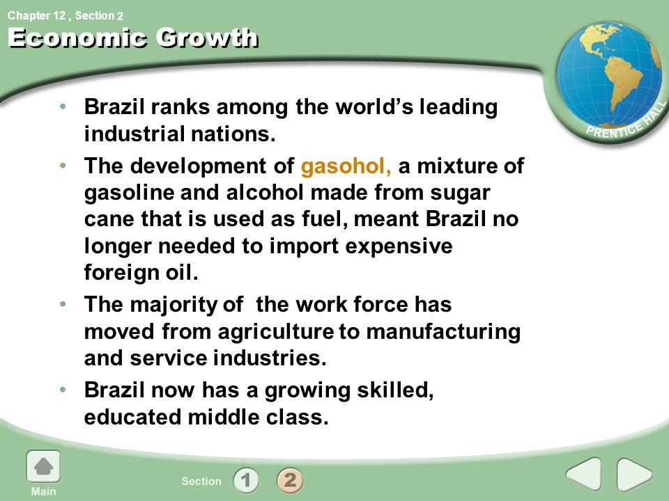 2 Economic Growth. Brazil ranks among the world's leading industrial nations.