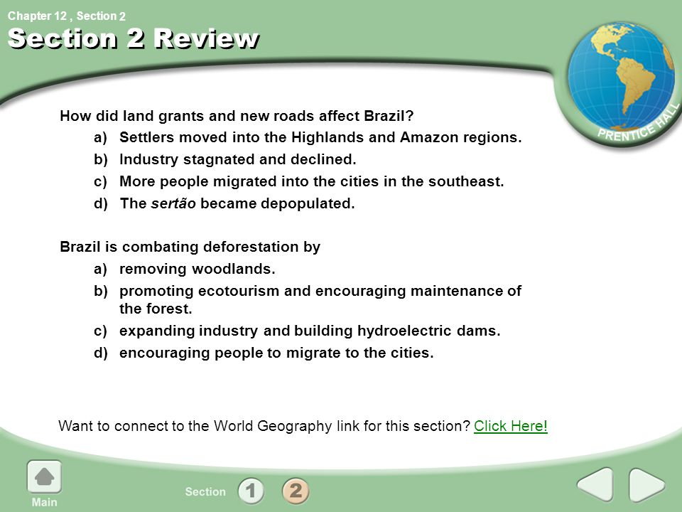 Section 2 Review How did land grants and new roads affect Brazil