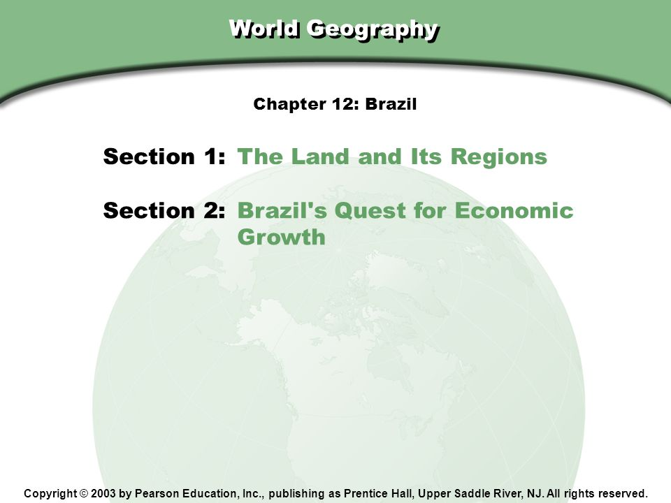 Section 1: The Land and Its Regions