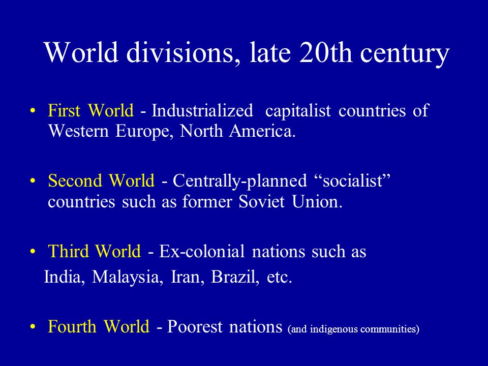 World divisions, late 20th century