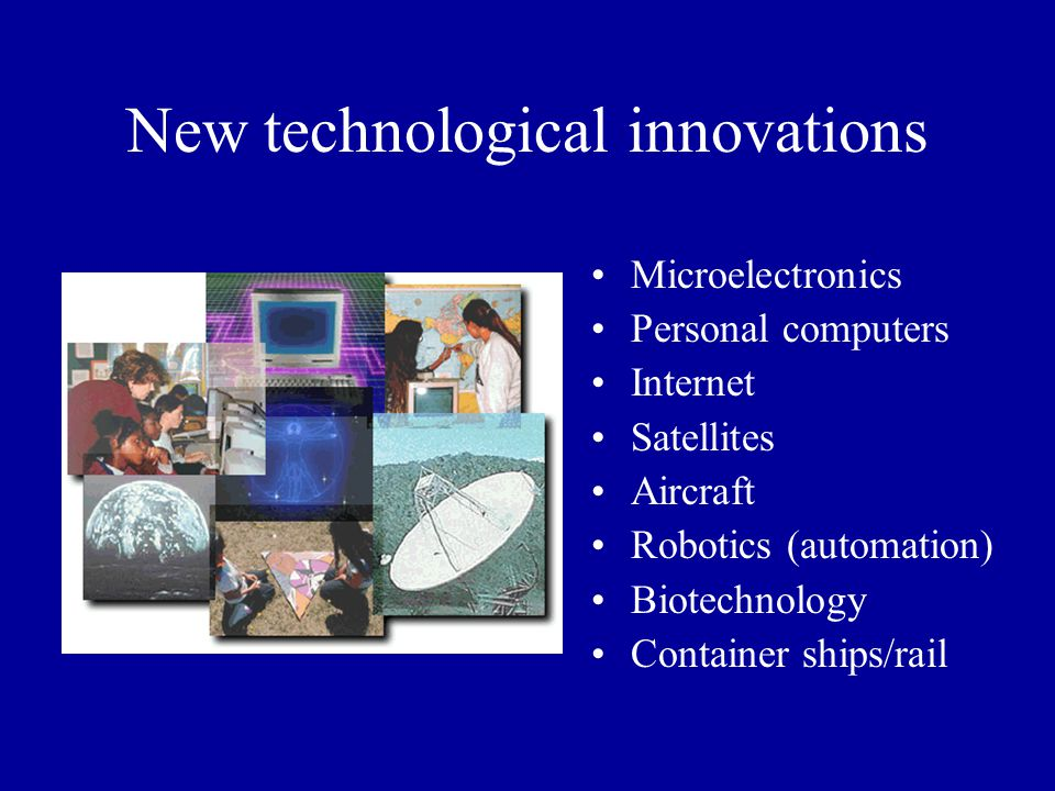 New technological innovations