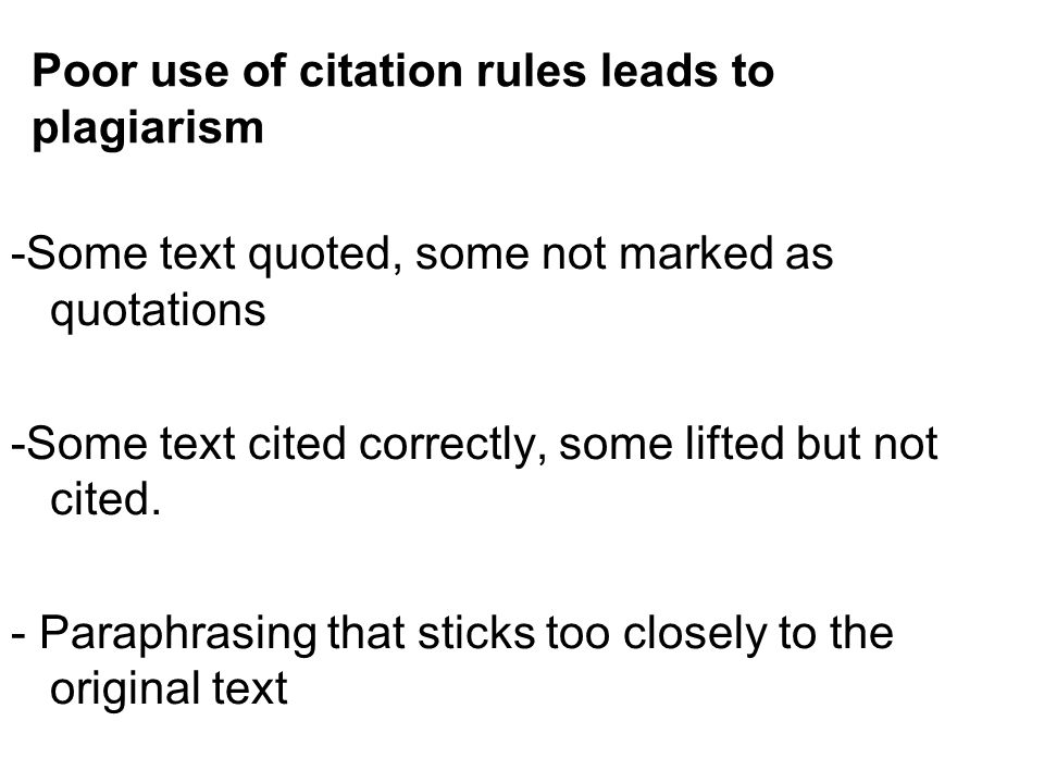 Poor use of citation rules leads to plagiarism