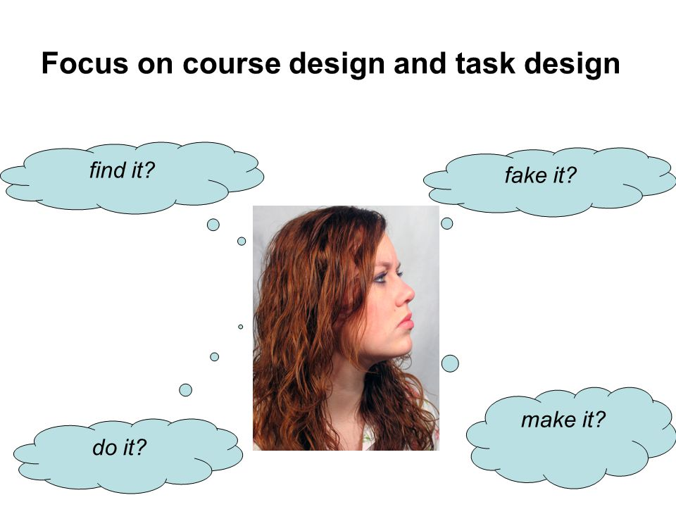 Focus on course design and task design