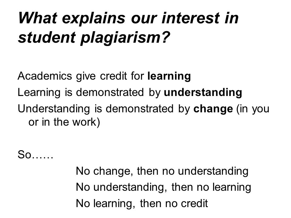 What explains our interest in student plagiarism