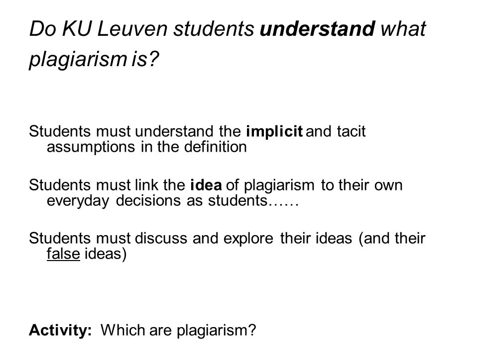 Do KU Leuven students understand what plagiarism is