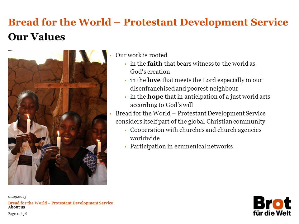 Bread for the World – Protestant Development Service Our Values