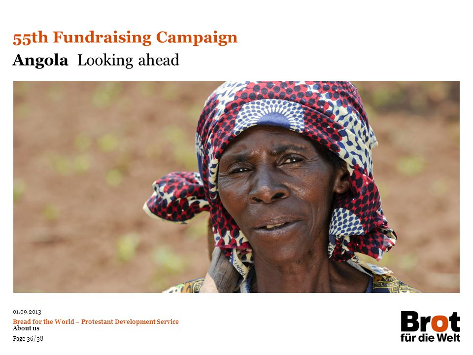 55th Fundraising Campaign Angola Looking ahead