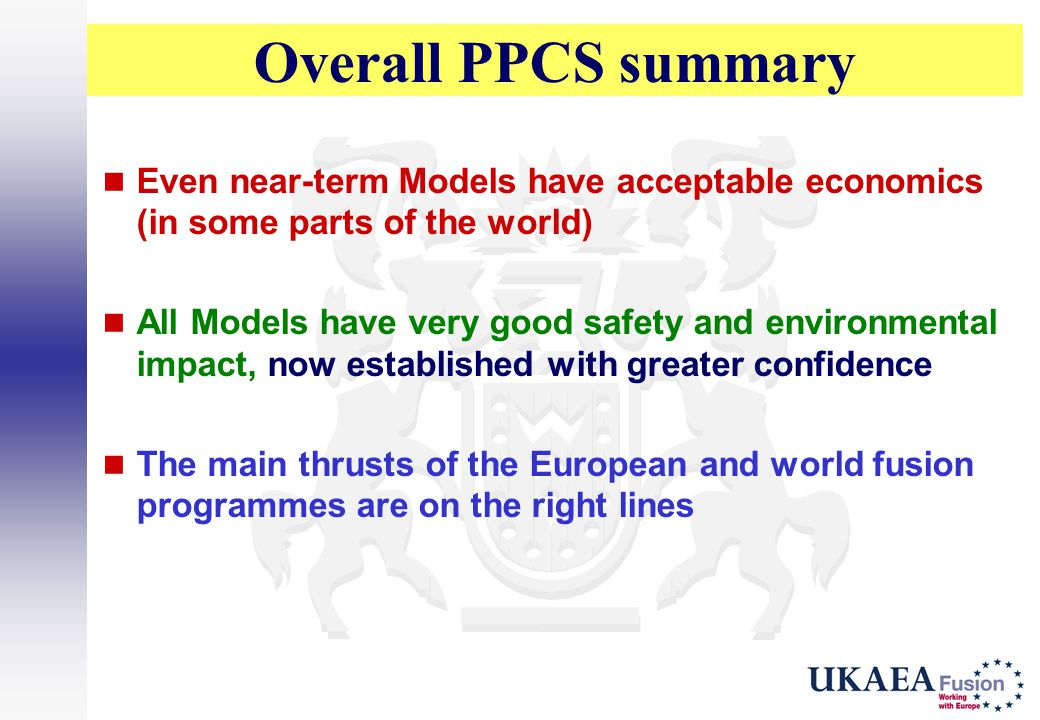 Overall PPCS summary Even near-term Models have acceptable economics (in some parts of the world)